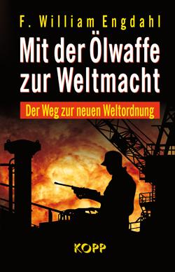 Buch Engdahl Mit der Ölwaffe zur Weltmacht