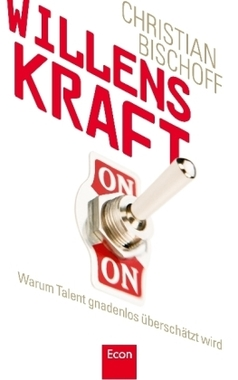 Cover Willenskraft Bischoff