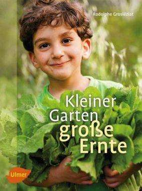 Cover Kleiner Garten große Ernte