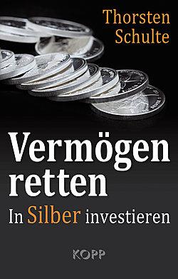 Cover Vermögen retten mit Silber