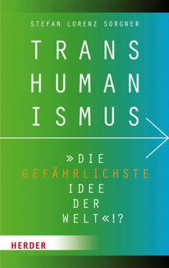 Transhumaismus Sorgner
