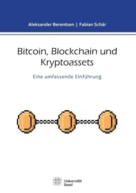 Bitcoin, Blockchain und Kryptoassets Berentsen