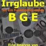 Der Irrglaube an ein funktioniernendes BGE Berthold
